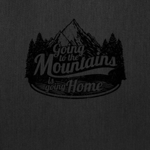 Going to the Mountains is Going Home - Tote Bag