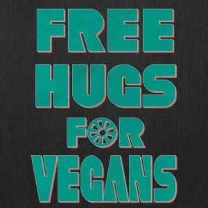vegan t shirt Free hugs is you are vegan - Tote Bag