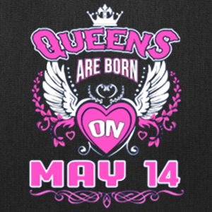 Queens Are Born On May 14 - Tote Bag