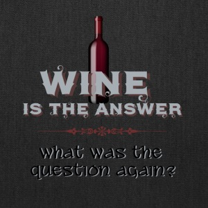 Wine is the Answer - Tote Bag