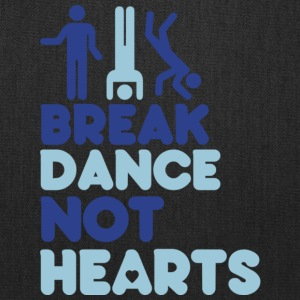 Break Dance Not Hearts T Shirt - Tote Bag