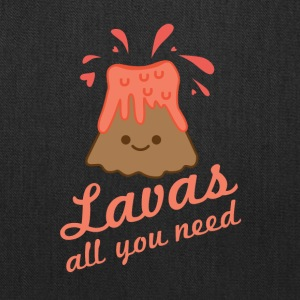 Lavas All You Need - Tote Bag