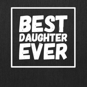 Best Daughter Ever - Tote Bag