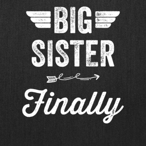 Big sister Finally - Tote Bag