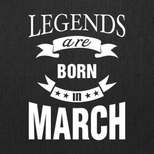 Legends are born in March - Tote Bag