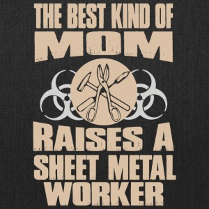 The Best Kind Of Mom Raises A Sheet Metal Worker - Tote Bag