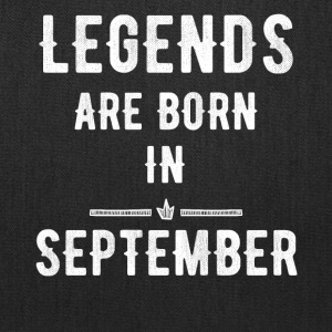 Legends are born in september - Tote Bag
