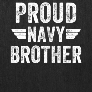 Proud navy brother - Tote Bag