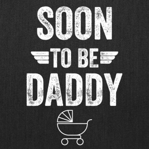 soon to be daddy - Tote Bag