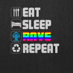 eat sleep rave repeat t-shirt - Tote Bag