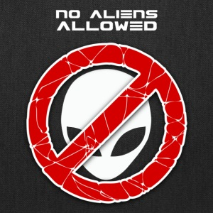 No aliens allowed - Tote Bag