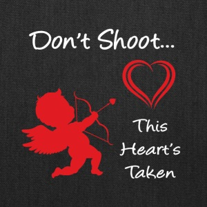 Don't Shoot, This Heart's Taken - Tote Bag