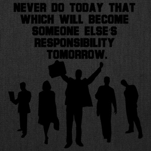 NEVER DO TODAY - Tote Bag