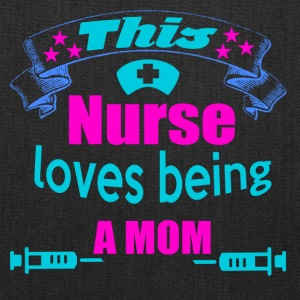 this nurse loves being a mom - Tote Bag