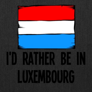 I'd Rather Be In Luxembourg - Tote Bag
