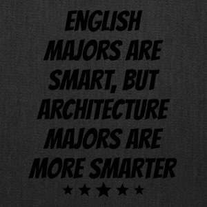 Architecture Majors Are More Smarter - Tote Bag