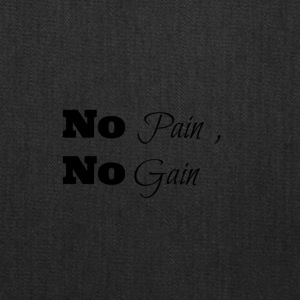 no pain no gain - Tote Bag