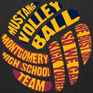 MUSTANG VOLLEY BALL WE BUST OURS SO WE CAN KICK YO - Tote Bag