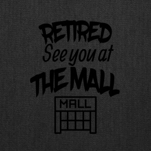 Retired See You At The Mall - Tote Bag