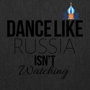 Dance like Russia is not watching - Tote Bag