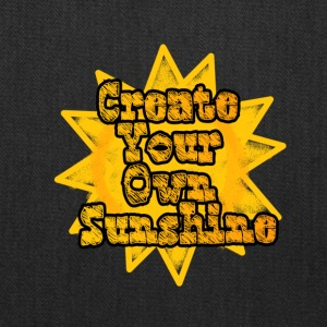 Create Your own sunshine - Tote Bag