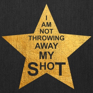 I am not throwing away my shot - Tote Bag