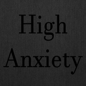 High Anxiety - Tote Bag