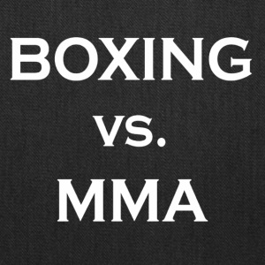 Boxing Vs MMA Shirt Limited - Tote Bag