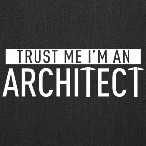 Trust me i'm an Architect - Tote Bag