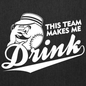 THIS TEAM MAKES ME DRINK - Tote Bag