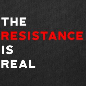 The Resistance is Real - Tote Bag