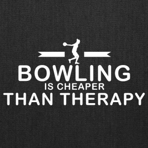 Bowling is cheaper than therapy - Tote Bag