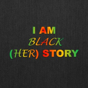 I AM BLACK HER STORY - Tote Bag