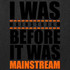 I was mainstream - Tote Bag