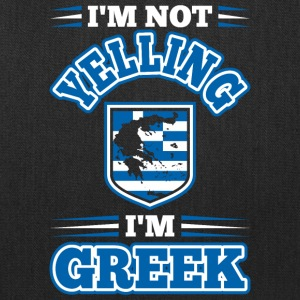 Im Not Yelling Im Greek - Tote Bag