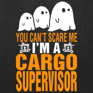You Cant Scare Me Im Cargo Supervisor Halloween - Tote Bag