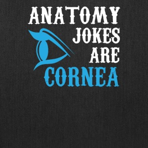 Anatomy Jokes are Cornea Funny - Tote Bag