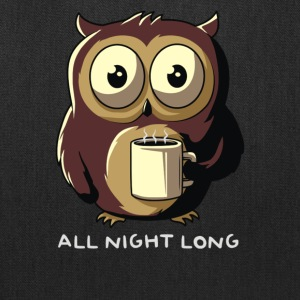 All night long - Tote Bag