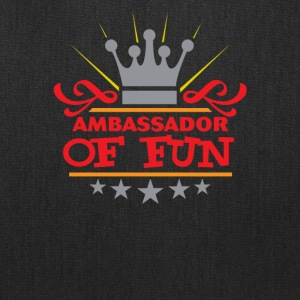 Ambassador Of Fun - Tote Bag