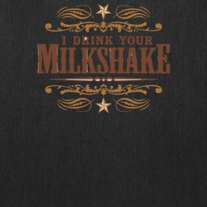 I Drink Your Milkshake - Tote Bag