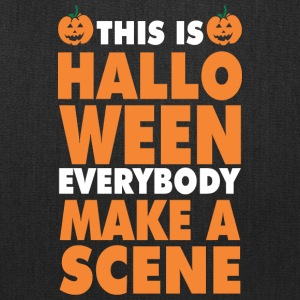 This Is Halloween Everbody Make Scene - Tote Bag