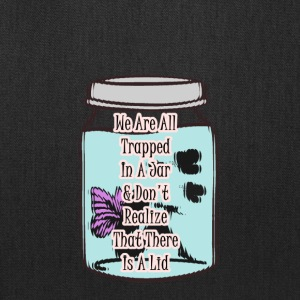 Trapped In A Jar Quote - Tote Bag
