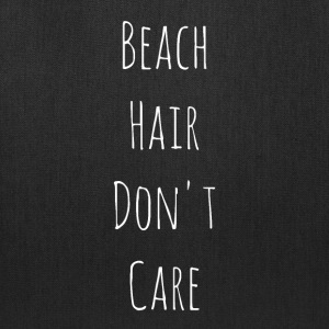 Beach Hair Don't Care - Tote Bag