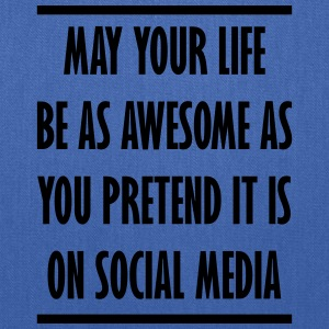 your awesome life on social media - Tote Bag