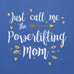 Just Call Me The Sports Powerlifting Mom fun gift - Tote Bag