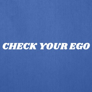 Check Your Ego 2 White - Tote Bag