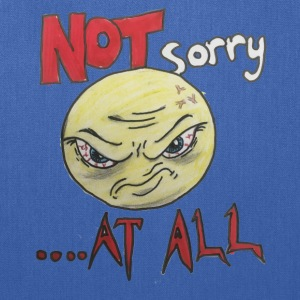 Not sorry - Tote Bag