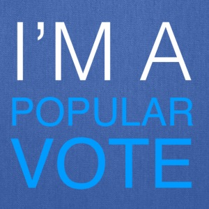I'm A Popular Vote - Tote Bag