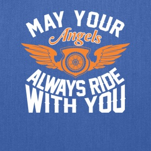 Your Angels Always Ride With You Bikers - Tote Bag