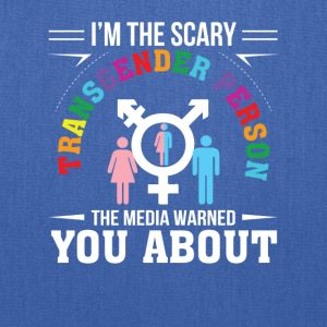 Im Scary Transgender Person Media Warned You - Tote Bag